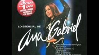 Ana Gabriel - Eres todo en mi