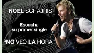 Musica romantica Noel Schajris No veo la hora
