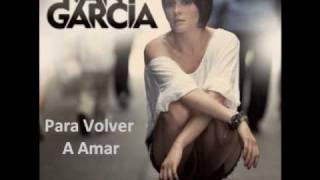 Kany Garcia Para volver a amar