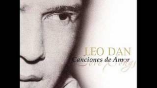 Leo Dan Tu llegastes cuando menos te esperaba