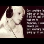 Christina Aguilera - Say something