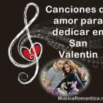 canciones de amor para dedicar en San Valentin