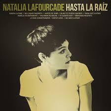 album Hasta la raíz de Natalia Lafourcade