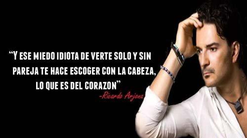 Frases Para Reflexionar De Ricardo Arjona