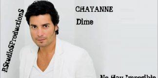 canciones-de-chayanne-dime