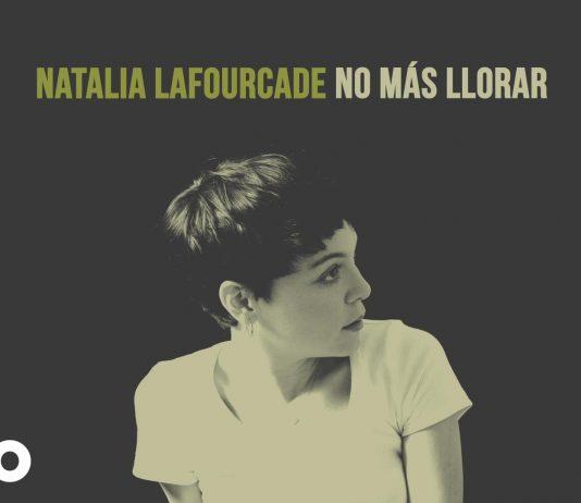 canciones-de-natalia-lafourcade-no-mas-llorar